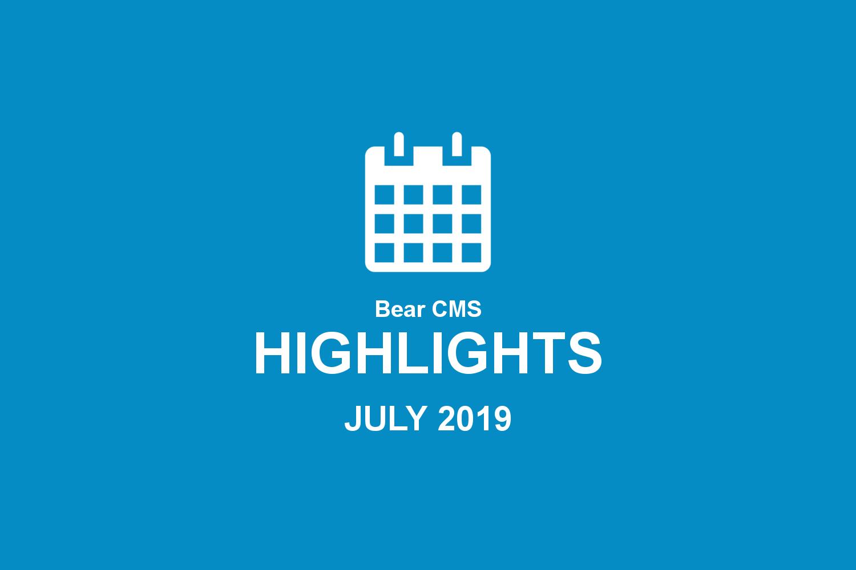 Bear CMS highlights (July 2019)