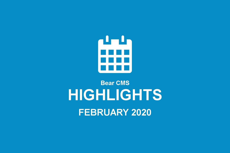 Bear CMS highlights (February 2020)