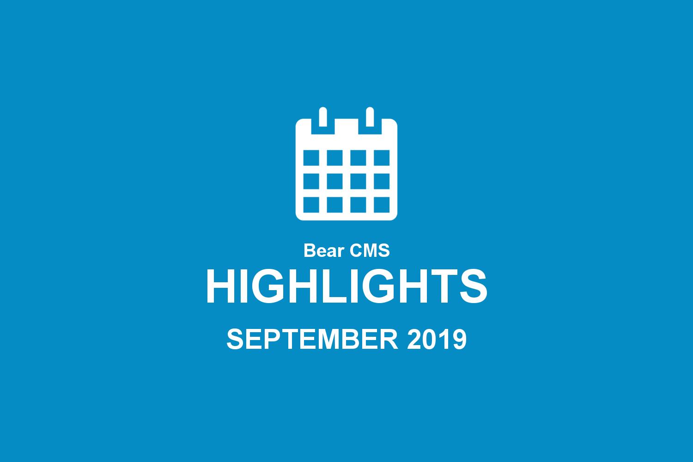Bear CMS highlights (September 2019)
